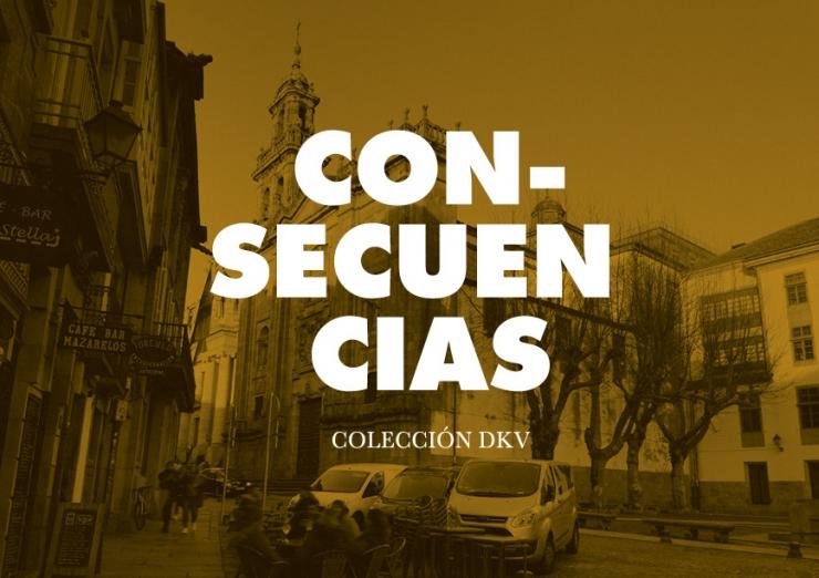 Con-secuencias. Colección DKV. Igrexa da Universidade